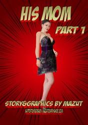Mazut - His Mom - Part 1-2