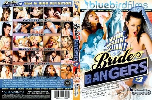 Bride Bangers 2  - Tanya Cox, Sharon Pink, Stacey Saran, Kat Lee, Kit Lee, Jasmine Webb, Westy, Cate Harrington, Paul Chaplin, Scott (Bluebird-2011)