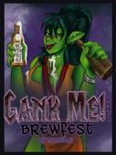 Moondai - Mallory Metzli - Gank Me - Brewfest WIP