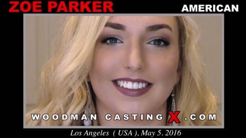 [WoodmanCastingX.com] Zoe Parker - Casting X 175 * Updated *