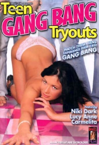 Teen Gang Bang Tryouts  - Niki Dark, Lucy Anne, Carmelita (Devil's-2005)