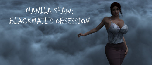 Abaddon - Manila Shaw: Blackmail's Obsession - Version 0.14 + CG + Compressed Version