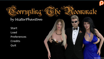 CORRUPTING THE ROOMMATE VERSION 0.1 BY MISTERPHANTOM
