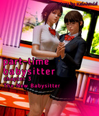 KainHauld - Part-time Babysitter: Chapter 3 - The New Babysitter - Part 1