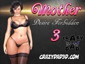 Mother, Desire Forbidden Part 3 – CrazyDad3D