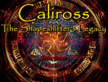 CALIROSS THE SHAPESHIFTER'S LEGACY VERSION 0.8B BY MDQP