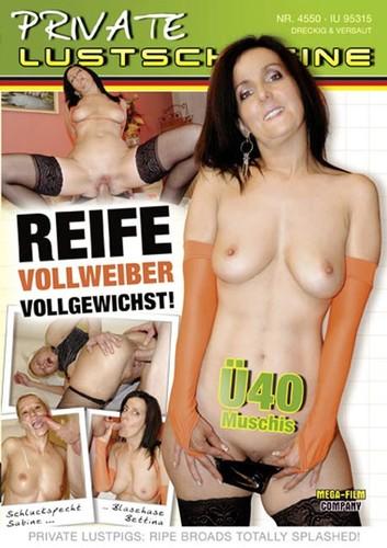 Reife Vollweiber Vollgewichst