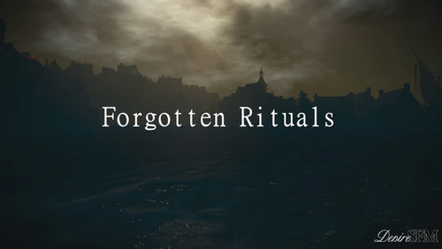 DesireSFM – Forgotten Rituals