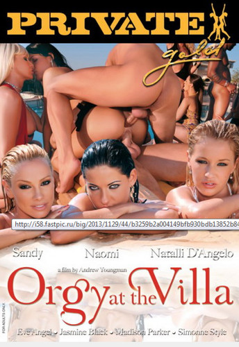 Private orgy movies