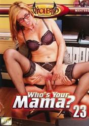 ne8u6ow4jshh - Whos Your Mama #23
