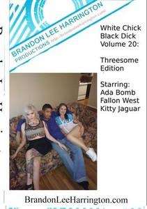 eimf7atnwg1l White Chick Black Dick Volume 20 Threesome Edition