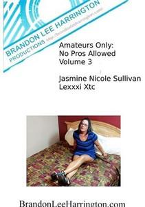 q6bi83i7n22d Amateurs Only No Pros Allowed Volume 3