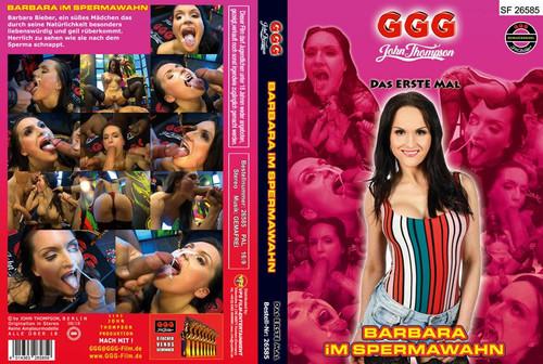 GGG Das Erste Mal - Barbara im Spermawahn (2018)