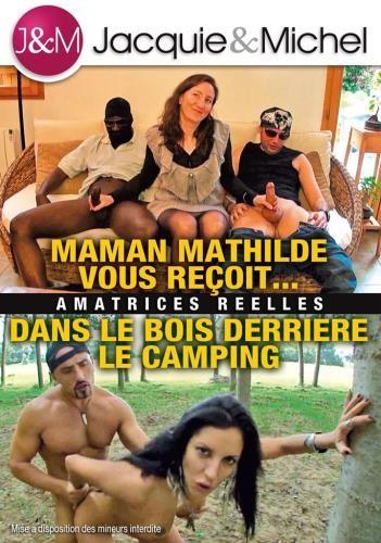 Maman Mathilde Vous Recoit - Dans le Bois Derriere le Camping (2015)