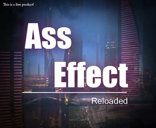 Kaliyo - Ass Effect: Reloaded - Episode 1-3 Completed