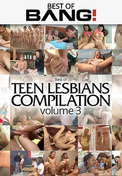 Best Of Teen Lesbians Vol 3 (2017)