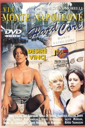 Via Monte Napoleone Hard Core (1999)