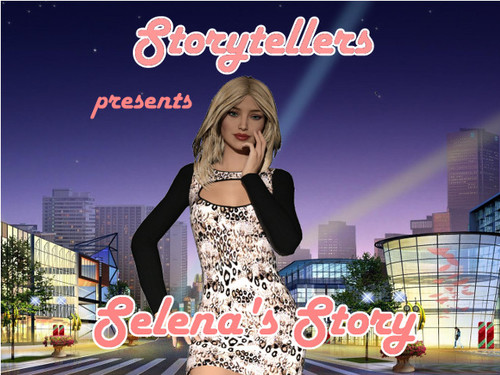 Storytellers - Selena's Story - Season One Completed