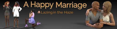 LazingInTheHaze - Happy Marriage - Chapter 4 - Version 1.04.1