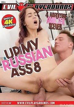 Up My Russian Ass 8 (2018)