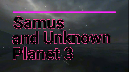 26RegionSFM - Samus and Unknown Planet 3